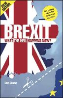 Dunt, Ian - Brexit: What the Hell Happens Now?: 2018 Edition - 9780995497856 - V9780995497856