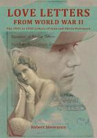 Stevenson, Robert - Love Letters from World War Two: The 1941 To1945 Letters of Alan and Sheila Stevenson - 9780995574915 - V9780995574915
