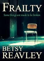 Reavley, Betsy - Frailty - 9780995621206 - V9780995621206