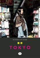 - Wundor City Guide Tokyo (Wundor City Guides) - 9780995654105 - V9780995654105