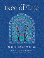 Stocke, Joy E., Brenner, Angie, Varney, Jason - Tree of Life: Turkish Home Cooking - 9780997211306 - V9780997211306