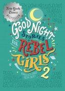 Francesca Cavallo, Elena Favilli - Goodnight Stories for Rebel Girls 2 - 9780997895827 - V9780997895827