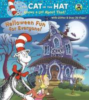 Rabe, Tish - Halloween Fun for Everyone! (Dr. Seuss/Cat in the Hat) (Cat in the Hat Know a Lot about That!) - 9781101934951 - V9781101934951
