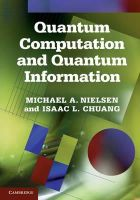 Michael A. Nielsen, Isaac L. Chuang - Quantum Computation and Quantum Information: 10th Anniversary Edition - 9781107002173 - V9781107002173