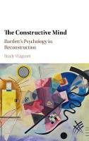Wagoner, Brady - The Constructive Mind: Bartlett's Psychology in Reconstruction - 9781107008885 - V9781107008885