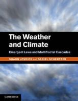 Lovejoy, Shaun, Schertzer, Daniel - The Weather and Climate: Emergent Laws and Multifractal Cascades - 9781107018983 - V9781107018983