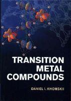 Khomskii, Daniel I. - Transition Metal Compounds - 9781107020177 - V9781107020177