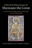 - Selected Discourses of Shenoute the Great - 9781107022560 - V9781107022560