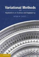 Cassel, Kevin W. - Variational Methods with Applications to Science and Engineering - 9781107022584 - V9781107022584