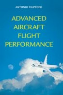 Filippone, Antonio - Advanced Aircraft Flight Performance (Cambridge Aerospace Series) - 9781107024007 - V9781107024007