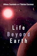Coustenis, Athena; Encrenaz, Therese - Life Beyond Earth - 9781107026179 - V9781107026179