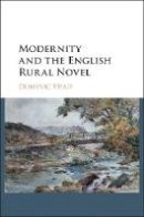 Head, Dominic - Modernity and the English Rural Novel - 9781107039131 - V9781107039131