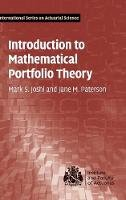 Joshi, Mark S., Paterson, Jane M. - Introduction to Mathematical Portfolio Theory (International Series on Actuarial Science) - 9781107042315 - V9781107042315