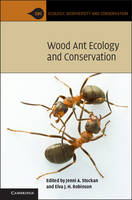 - Wood Ant Ecology and Conservation (Ecology, Biodiversity and Conservation) - 9781107048331 - V9781107048331
