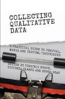 - Collecting Qualitative Data: A Practical Guide to Textual, Media and Virtual Techniques - 9781107054974 - V9781107054974