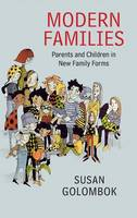 Golombok, Susan - Modern Families: Parents and Children in New Family Forms - 9781107055582 - V9781107055582