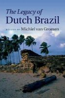 - The Legacy of Dutch Brazil - 9781107061170 - V9781107061170