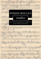 - Pierre Boulez Studies (Cambridge Composer Studies) - 9781107062658 - V9781107062658