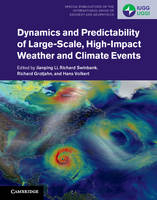 - Dynamics and Predictability of Large-Scale, High-Impact Weather and Climate Events (Special Publications of the International Union of Geodesy and Geophysics) - 9781107071421 - V9781107071421