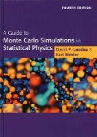 Landau, David P., Binder, Kurt - A Guide to Monte Carlo Simulations in Statistical Physics - 9781107074026 - V9781107074026