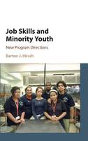 Hirsch, Barton J. - Job Skills and Minority Youth - 9781107075009 - V9781107075009