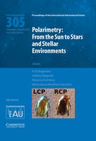 - Polarimetry (IAU S305): From the Sun to Stars and Stellar Environments (Proceedings of the International Astronomical Union Symposia and Colloquia) - 9781107078550 - V9781107078550