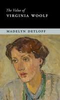 Detloff, Madelyn - The Value of Virginia Woolf - 9781107081505 - V9781107081505