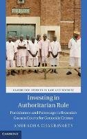 Chakravarty, Anuradha - Investing in Authoritarian Rule - 9781107084087 - V9781107084087