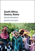 - South Africa, Greece, Rome: Classical Confrontations - 9781107100817 - V9781107100817