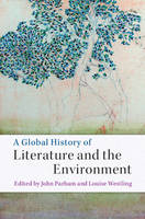 - A Global History of Literature and the Environment - 9781107102620 - V9781107102620