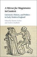 - A Mirror for Magistrates in Context: Literature, History and Politics in Early Modern England - 9781107104358 - V9781107104358