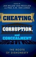 - Cheating, Corruption, and Concealment: The Roots of Dishonesty - 9781107105393 - V9781107105393