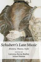 - Schubert's Late Music: History, Theory, Style - 9781107111295 - V9781107111295