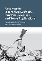- Advances in Disordered Systems, Random Processes and Some Applications - 9781107124103 - V9781107124103