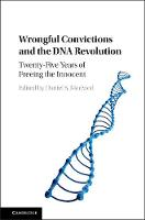- Wrongful Convictions and the DNA Revolution: Twenty-Five Years of Freeing the Innocent - 9781107129962 - V9781107129962