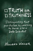 Wainer, Howard - Truth or Truthiness - 9781107130579 - V9781107130579