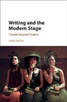 Jarcho, Julia - Writing and the Modern Stage: Theater beyond Drama - 9781107132351 - V9781107132351
