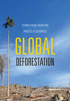 Runyan, Christiane, D'Odorico, Paolo - Global Deforestation - 9781107135260 - V9781107135260