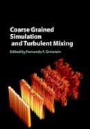 - Coarse Grained Simulation and Turbulent Mixing - 9781107137042 - V9781107137042