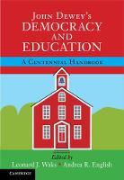 - John Dewey's Democracy and Education: A Centennial Handbook - 9781107140301 - V9781107140301