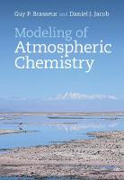 Brasseur, Guy P., Jacob, Daniel J. - Modeling of Atmospheric Chemistry - 9781107146969 - V9781107146969