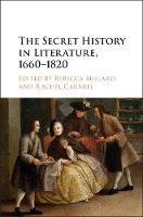 - The Secret History in Literature, 1660-1820 - 9781107150461 - V9781107150461