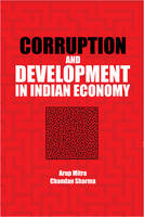 Mitra, Arup, Sharma, Chandan - Corruption and Development in Indian Economy - 9781107152670 - V9781107152670