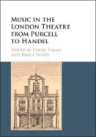 - Music in the London Theatre from Purcell to Handel - 9781107154643 - V9781107154643