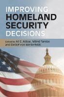 - Improving Homeland Security Decisions - 9781107161887 - V9781107161887