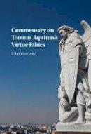 Budziszewski, J. - Commentary on Thomas Aquinas's Virtue Ethics - 9781107165786 - V9781107165786