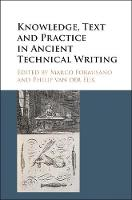 - Knowledge, Text and Practice in Ancient Technical Writing - 9781107169432 - V9781107169432