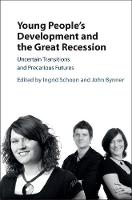 - Young People's Development and the Great Recession: Uncertain Transitions and Precarious Futures - 9781107172975 - V9781107172975