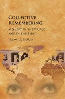 Isurin, Ludmila - Collective Remembering: Memory in the World and in the Mind - 9781107175853 - V9781107175853