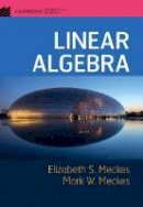 Meckes, Elizabeth S., Meckes, Mark W. - Linear Algebra (Cambridge Mathematical Textbooks) - 9781107177901 - V9781107177901